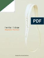 I Write / I Draw,  Alejandro Thornton at KCAC (Oct. 2014)