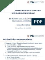 Verso un'amministrazione di eccellenza. Il ruolo della formazione. 16° Rapporto annuale sulla formazione nella pubblica amministrazione