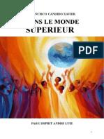 Xavier Candido Francisco F Série André Luiz 05 Dans le Monde Supérieur yjs.doc