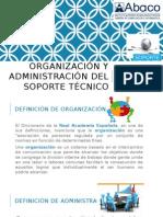 organizacion y administracion de soporte tecnico