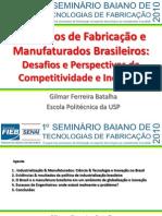 Processos de Fabricação e Manufaturados Brasileiros Sbtf 9 de Maio de 2010 Ppt2003pdf