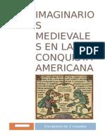 Imaginarios Medievales en La Conquista Americana (1)