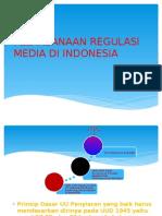 Pelaksanaan Regulasi Media Di Indonesia Versi Present 2
