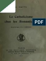 Le Catholicisme Chez Les Romantiques - Auguste Viatte
