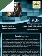 ProRobotics Estudio de Mercado