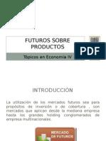 Futuros Sobre Productos
