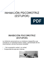 INHIBICIÓN PSICOMOTRIZ (ESTUPOR)