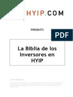 La Biblia de Los Que Quieren Invertir en Hyips
