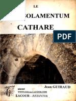 Le Consolamentum Cathare -Jean Guiraud