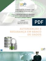Autorização e Segurança Em Banco de Dados (2)