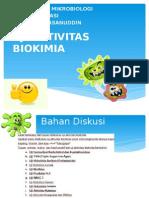 Ppt Aktivitas biokimia