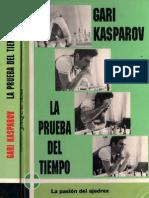 Kasparov - La Prueba del Tiempo (Jaque, 1993).pdf