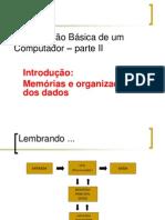 Organização Basica Memorias Representaçao Dados ParteII