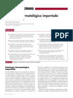 Patologia dermatológica importada