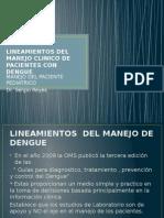 Lineamientos Del Manejo Clinico de Pacientes Con Dengue Ped