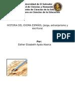 Historia Del Idioma Español- Esther E. Ayala a.
