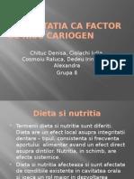 Alimentatia CA Factor de Risc Cariogen2