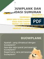 Kelompok 1 Bouwplank Dan Pondasi Sumuran