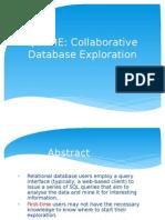 QUERIE Collborative database exploration