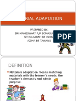 Material Adaptation
