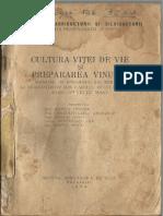 Cultura Viței de Vie Și Prepararea Vinului - 1958