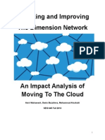 An Analysis of the Dimension Cloud Network