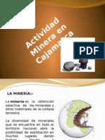 Actividad Minera en Cajamarca