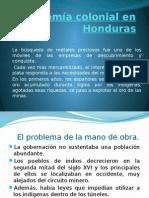 Economia Colonial en Honduras