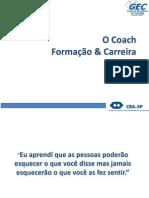 Formação de Coaches - Como Adminsitrar Sua Carreira de Coach