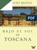 Bajo El Sol de Toscana