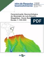 Caracterizacao Geomorfologica Do Municipio de Luis Eduardo Magalhaes, Oeste Baiano, Escala 1100.000