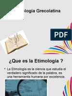 Principios Etimología Grecolatina.pptx