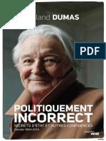 Politiquement Incorrect Roland Dumas