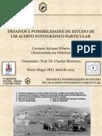 DESAFIOS E POSSIBILIDADES DE ESTUDO DE  UM ACERVO FOTOGRÁFICO PARTICULAR