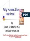 Why Humans Like Junk Food (Part One)