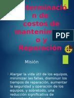 Determinacion de Costos de Mantenimiento y Reparacion.
