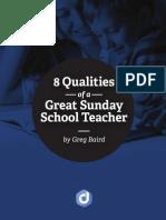 8 Qualities of a Great Sunday School Teacher