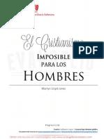 El Cristianismo Imposible Para Los Hombres