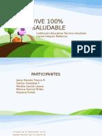 PRESENTACION Vive 100% Saludable 2