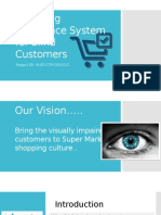 Shopping Assistance System for Blind Customers