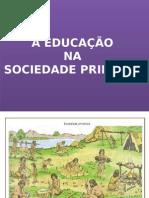 A Educação Na Sociedade Primitiva 2