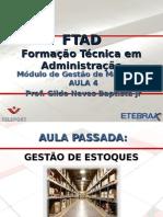 FTAD_2011.4_Gestão_de_Materiais_AULA_04.ppt