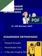 Dasar-dasar Pemeriksaan Orthopaedi (Dr.edli)