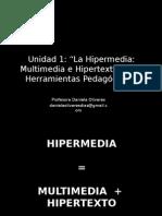 Hipermedia Hipertexto Multimedia