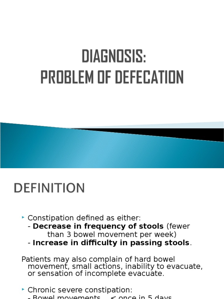 Diagnosis Problem of defecation ppt | Constipation