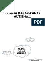 Bahasa-Kanakkanak-Autisme.ppt