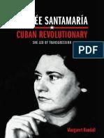 Haydée Santamaría, Cuban Revolutionary by Margaret Randall
