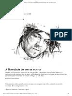A Liberdade de Ver Os Outros _ Piauí_25 [Revista Piauí] Pra Quem Tem Um Clique a Mais