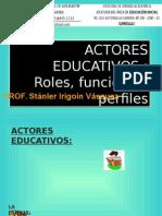 Actores - Roles - Funciones - Clase 8