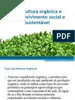 Agricultura Orgânica e Desenvolvimento Social e Sustentável